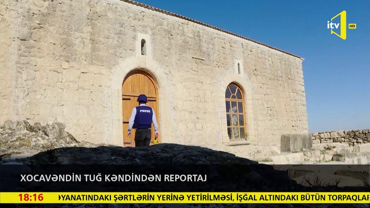 Xocavəndin Tuğ kəndindən reportaj