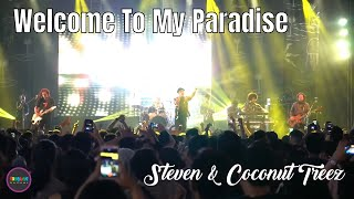 Welcome To My Paradise - Steven and CoconutTreez