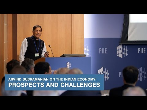 Arvind Subramanian on the Indian Economy: Prospects and Challenges