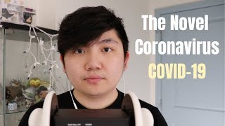 ASMR - The Novel Coronavirus: What You Need To Know (Whispering)