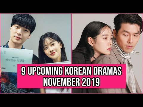 9 Upcoming Korean Dramas Release In November 2019