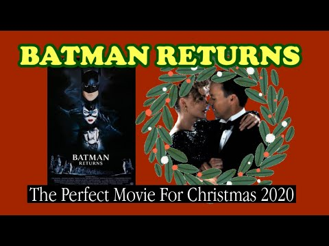 Batman Returns: The Best Christmas Movie