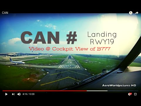 Landing @ Guangzhou - Baiyun Int'l Airport (CAN/ZGGG) China # Cockpit View of B772