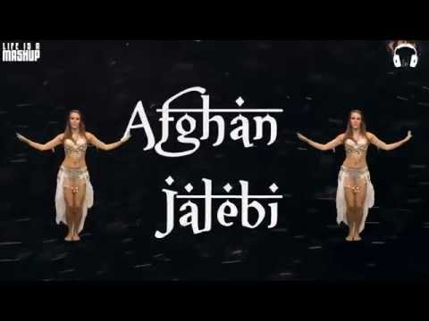 DJ Chetas -  Afghan Jalebi vs Treasured Souls (MASHUP)