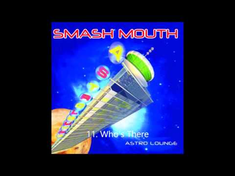Top 25 Smash Mouth Songs