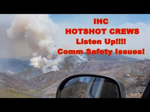 IHC Hotshot Crews, Listen Up!!!!! Comms Safety Concerns.