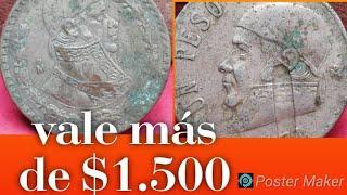 UN PESO MUY VALIOSA. monedas antiguas mexicanas...