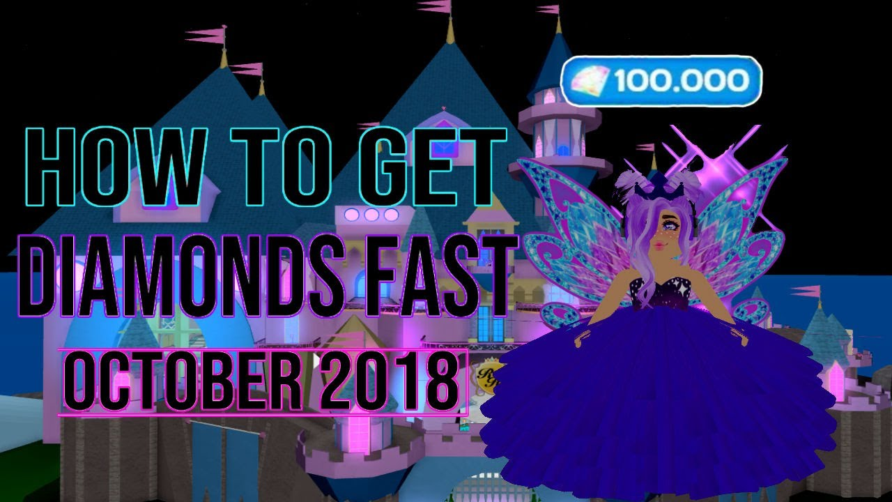 How To Get Diamonds Fast In Royale High!! [October 2018]