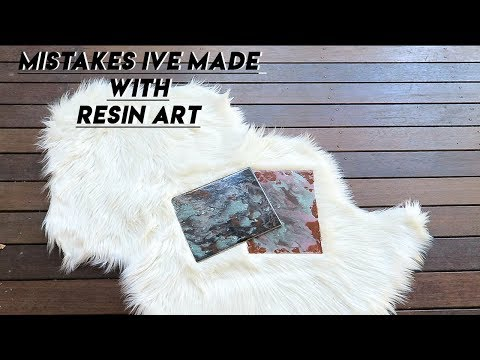 Mistakes I've made with Resin Art | Learn from my Mistakes