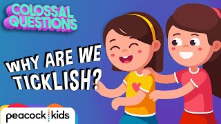 Why Are We Ticklish? | COLOSSAL QUESTIONS