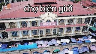 Chợ Biên giới Trung Quốc mua đồ gì thì rẻ tại chợ A Cốc Lếu Lào Cai #hnp
