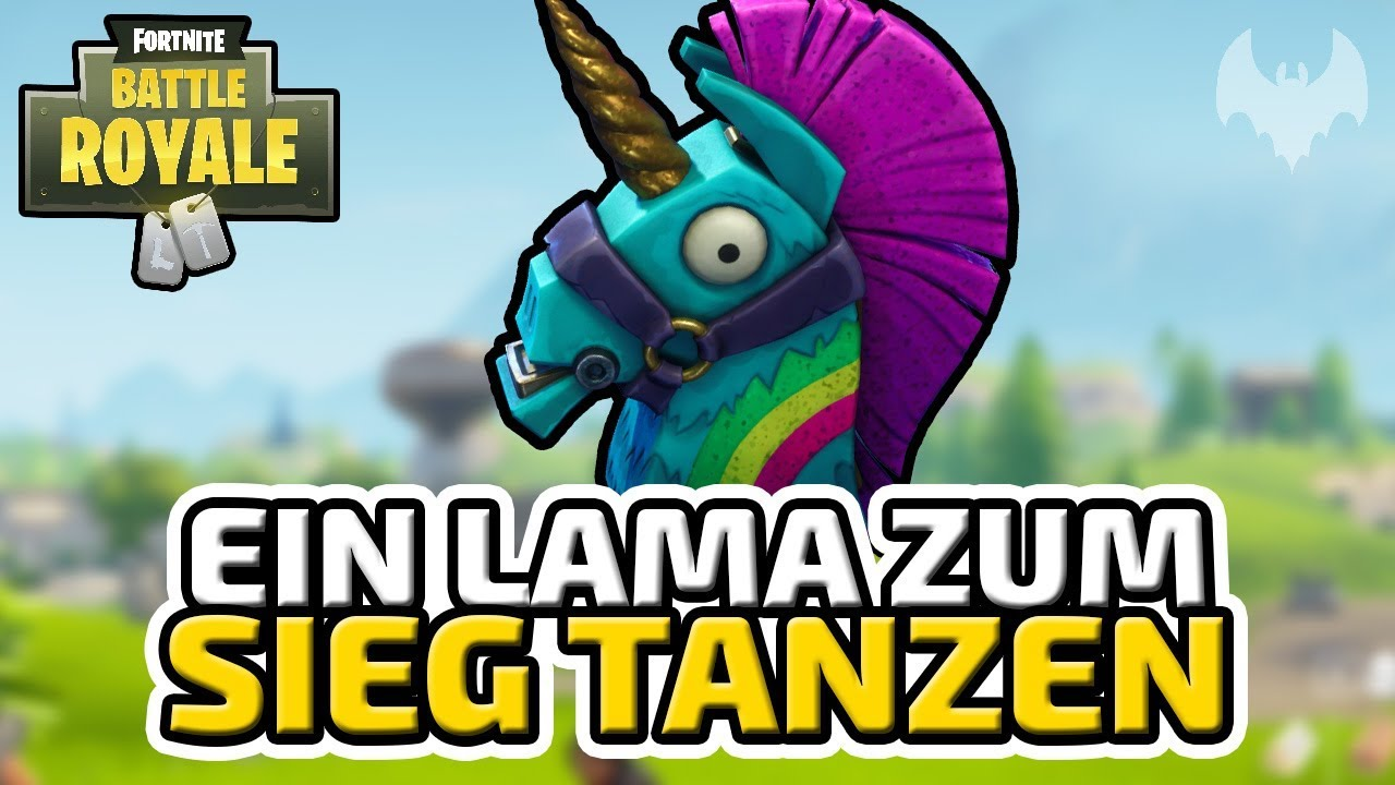 Ein Lama Zum Sieg Tanzen  E  A Fortnite Battle Royale  E  A Deutsch German Dhalucard