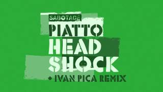 Piatto - Head Shock (Original Mix) [Sabotage]