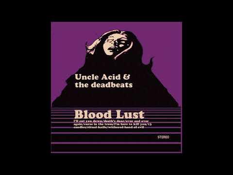 Uncle Acid & the Deadbeats - Blood Lust (2011) (Full Album)