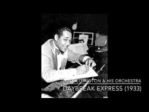 Duke Ellington & His Orchestra: Daybreak Express (1933)