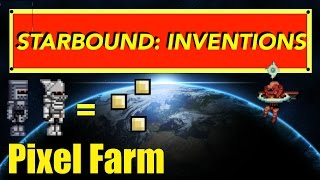 Starbound Inventions: Guard-Based Pixel Farm