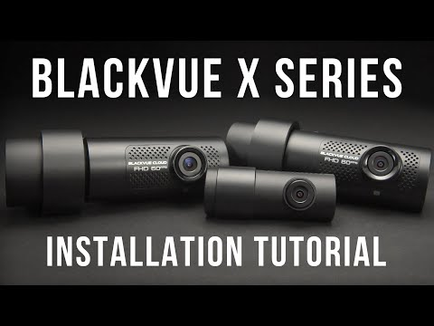 BlackVue X Series Installation Tutorial Video