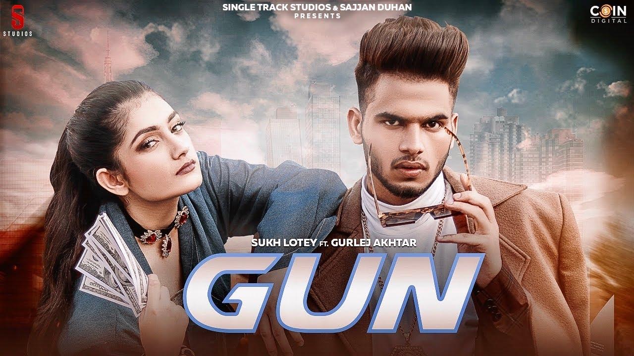 New Punjabi Songs 2020 | Teaser | GUN | Sukh Lotey | Amulya Rattan | Gurlej Akhtar | Latest Punjabi