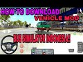 '' HOW TO DOWNLOAD VEHICLE MOD IN BUS SIMULATOR INDONESIA!!