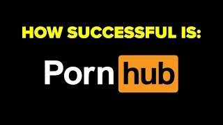 How Successful Is Pornhub?