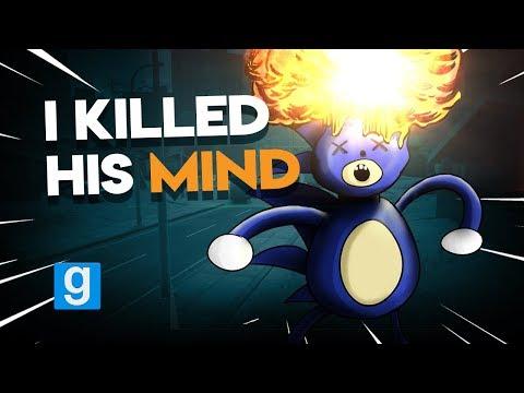 I KILLED HIS MIND | Gmod I Killed *PRANK*