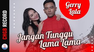 Gerry Mahesa & Lala Widy - Jangan Tunggu Lama Lama | (Official Music Video)