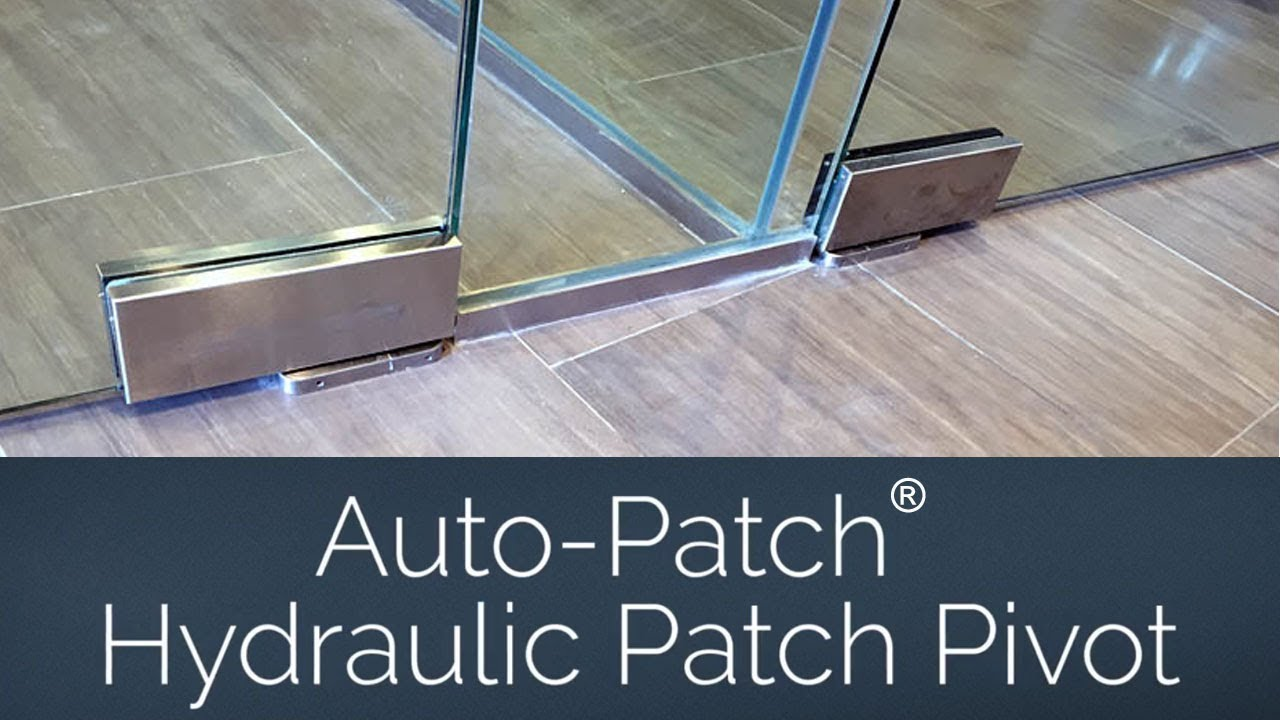 Auto Patch Hydraulic Patch Pivot For Commercial Glass Door Applications Youtube