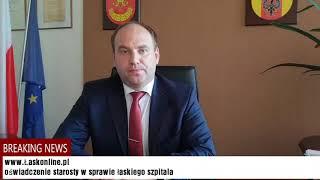 Oświadczenie starosty Piotra Wołosza w sprawie szpitala w Łasku