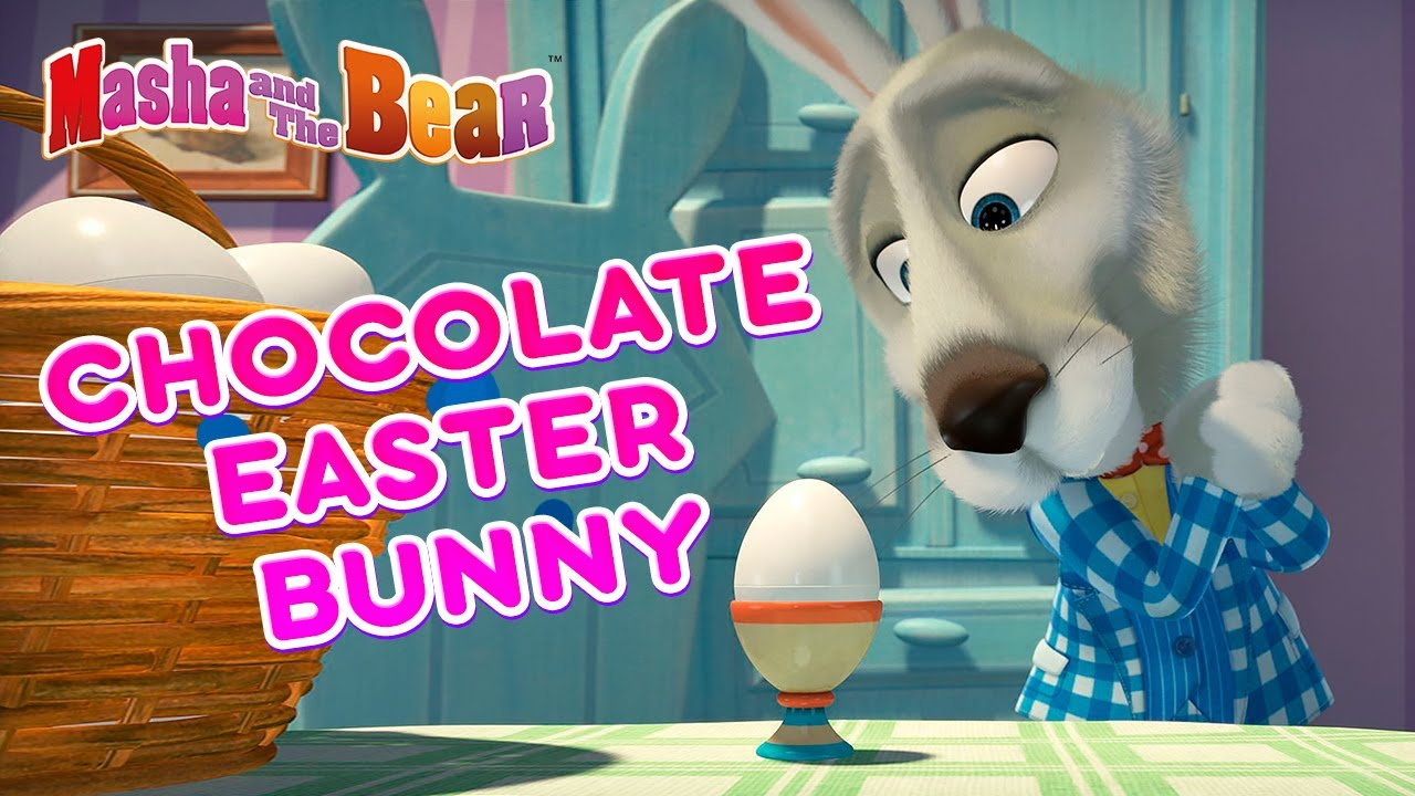 Download Masha and the Bear 💐🐰 CHOCOLATE EASTER BUNNY 🍫🥚  Best episodes collection 🎬 Easter cartoon