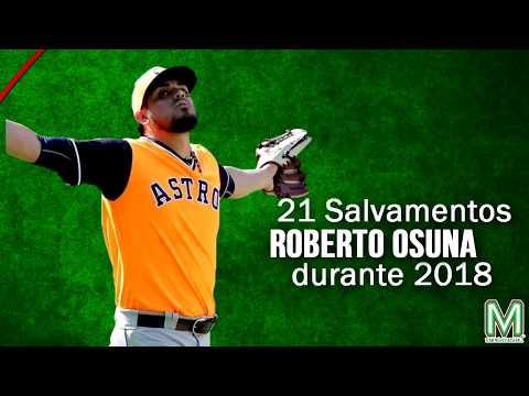 Los 21 Salvamentos de Roberto Osuna en 2018