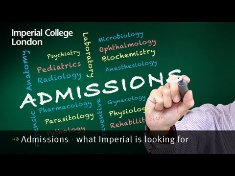 Admissions - what Imperial is looking for