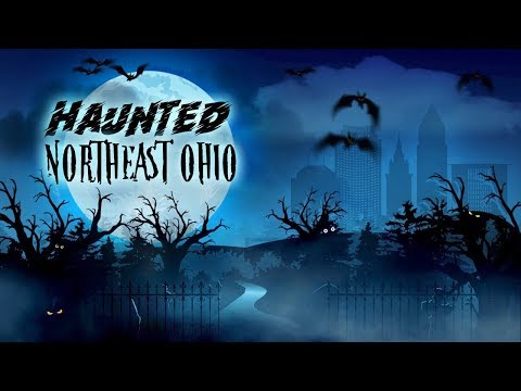 Haunted Northeast Ohio Road Trip