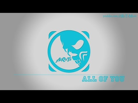 All Of You By Tommy Ljungberg - [2010s Pop Music]
