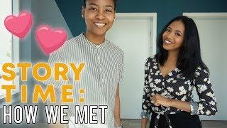 STORY TIME : HOW WE MET!!!