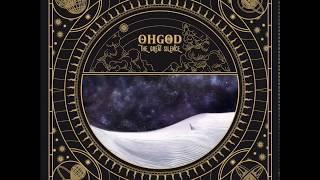 Ohgod - The Great Silence [Full Album]