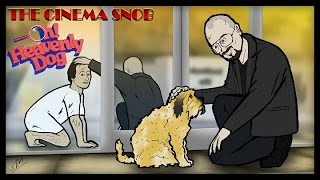 The Cinema Snob: OH! HEAVENLY DOG