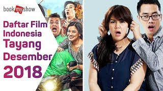 Download Video Daftar Film Indonesia Tayang Desember 2018 - BookMyShow Indonesia MP3 3GP MP4