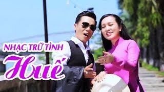 LK Nhạc Trữ Tình Quê Hương Xứ Huế - Album Huế Lê Minh Trung | Sao Không Thấy Anh Về