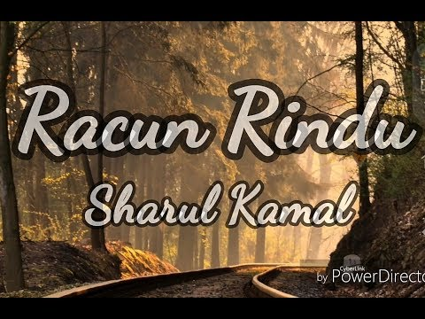 Racun Rindu - Sharul Kamal (Official Lyric Video HD)