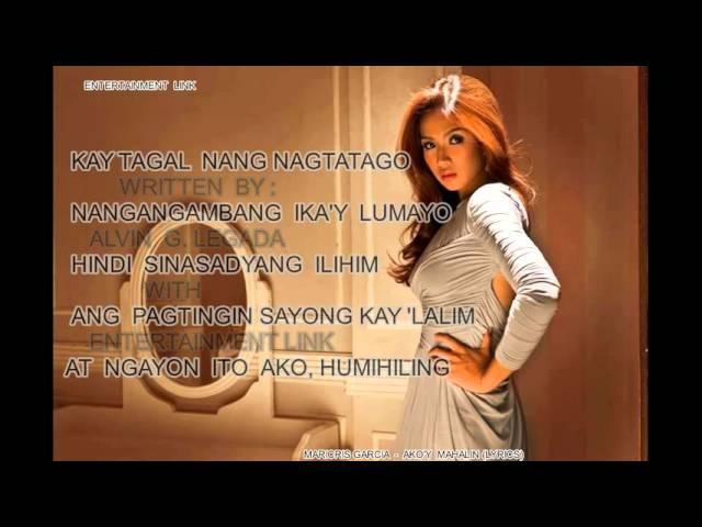 Akoy Mahalin - Maricris Garcia (Lyrics on Screen )[Destiny Rose/Theme Song]