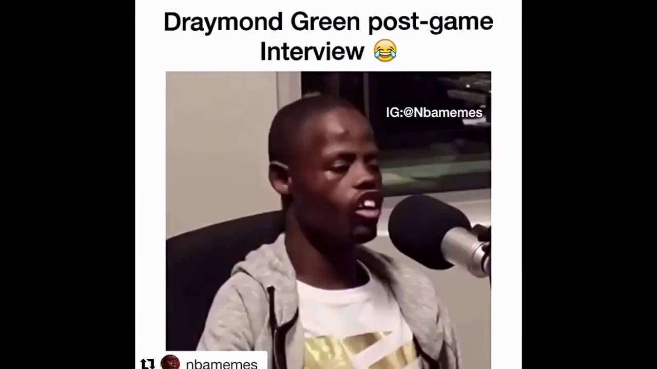 Draymond green post game interview be like youtube