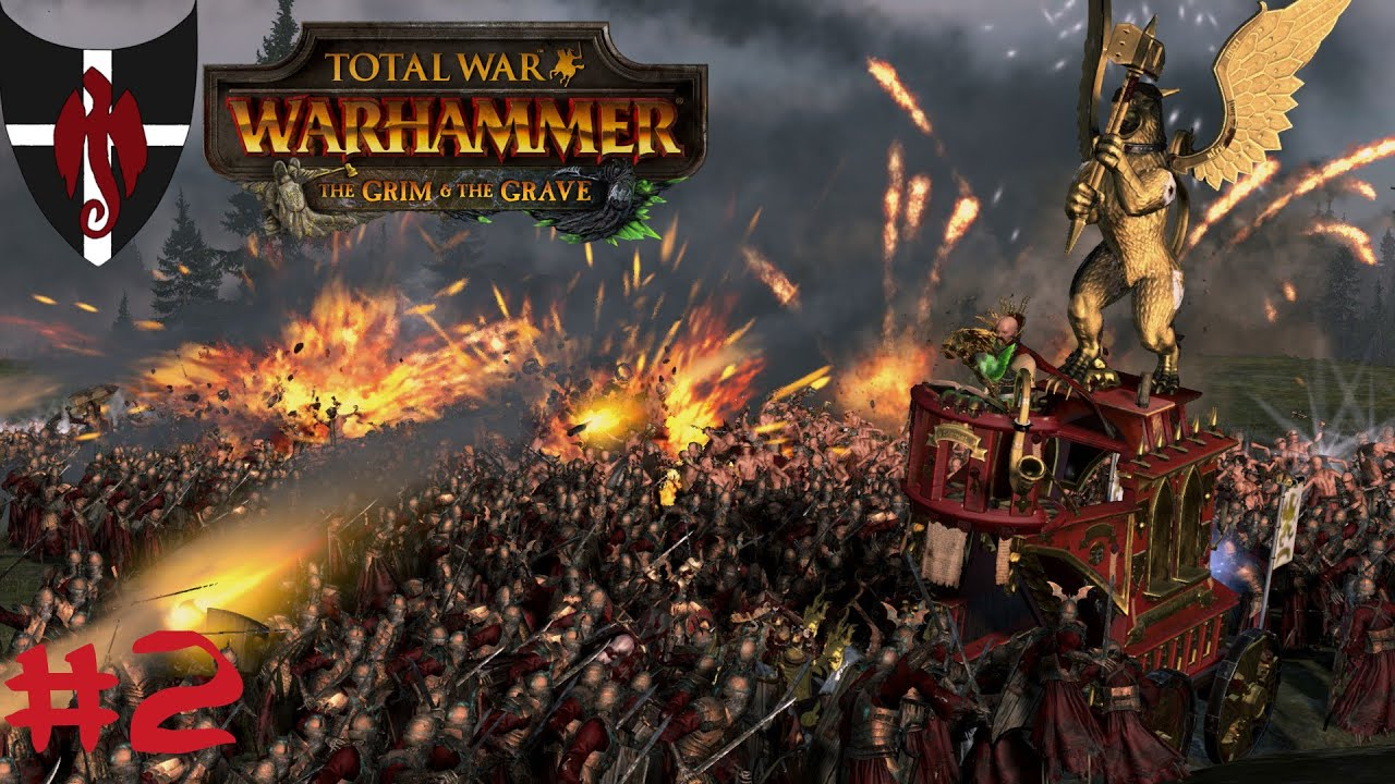 Total War warhammer: The Grim and the Grave / #02 / Free company