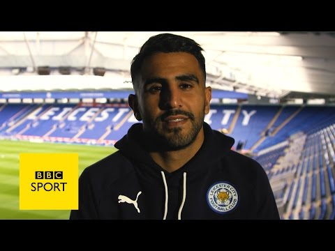 The making of Riyad Mahrez - BBC Sport
