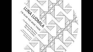 Luna Ludmila - Memories Remain