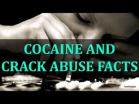 COCAINE AND CRACK ABUSE FACTS