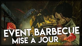 MISE A JOUR : EVENT BARBECUE SUR DEAD BY DAYLIGHT !