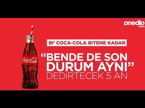 """Bir Coca-Cola Bitene Kadar """"Bende de Son Durum Aynı"""" Dedirtecek 5 An #TadınıÇıkar"""