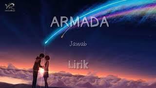 Armada - jawab(lirik) #armada #jawab