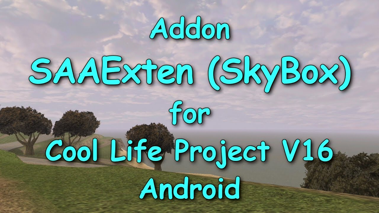 SAAExten (SkyBox) addon for Cool Life Project V16 Android by Shonracer