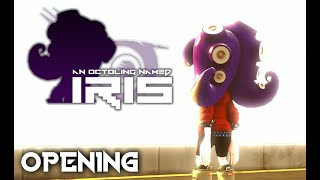 An Octoling Named IRIS (Official Opening)